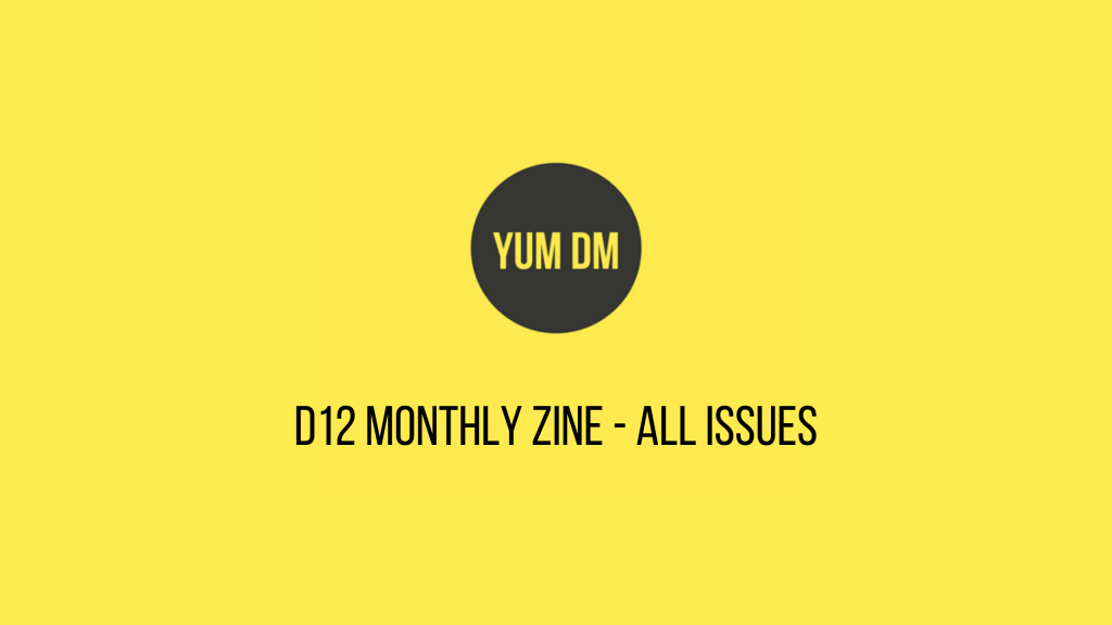 d8 Monthly Zine - All Issues