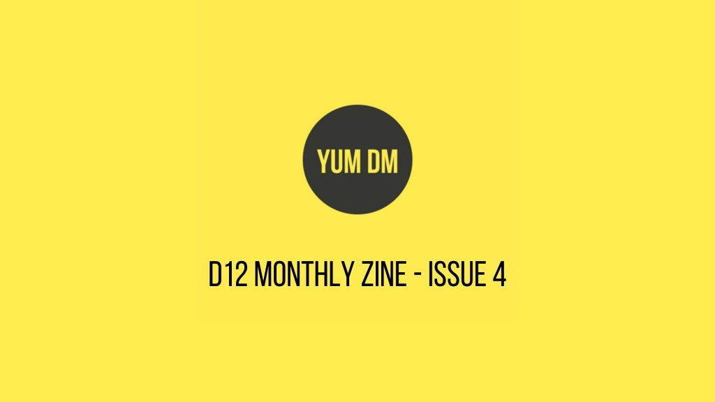 d12 Monthly zine - issue 4